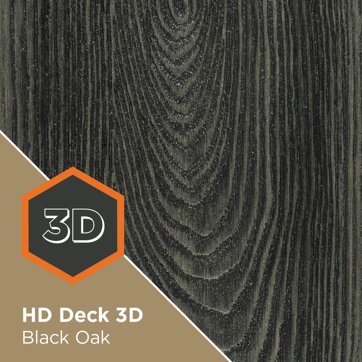 HD Deck 3D Black Oak