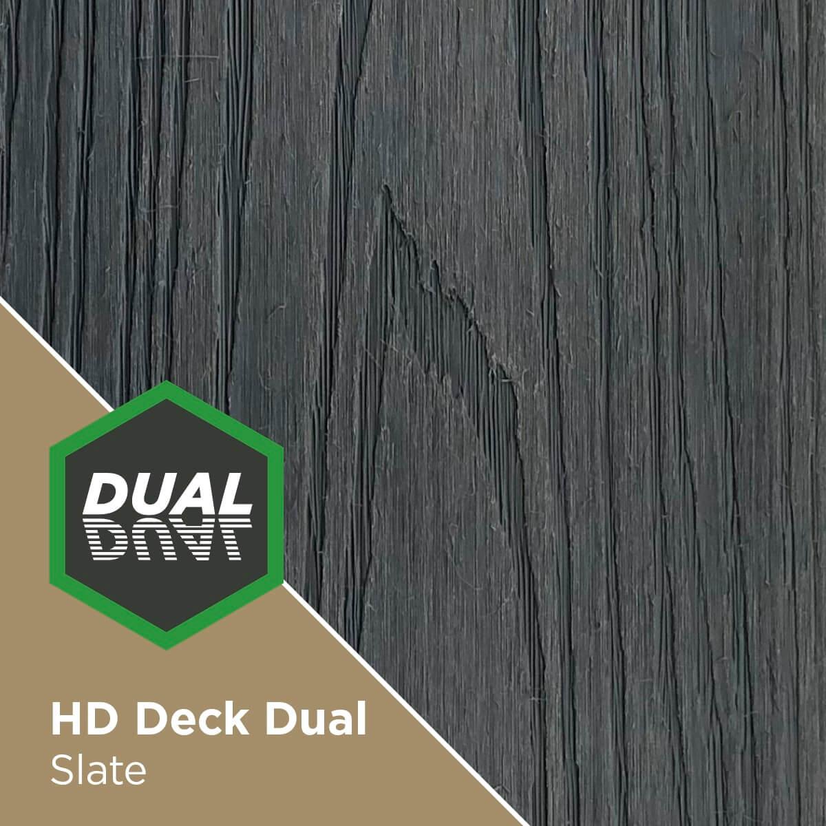 HD Deck Dual Slate