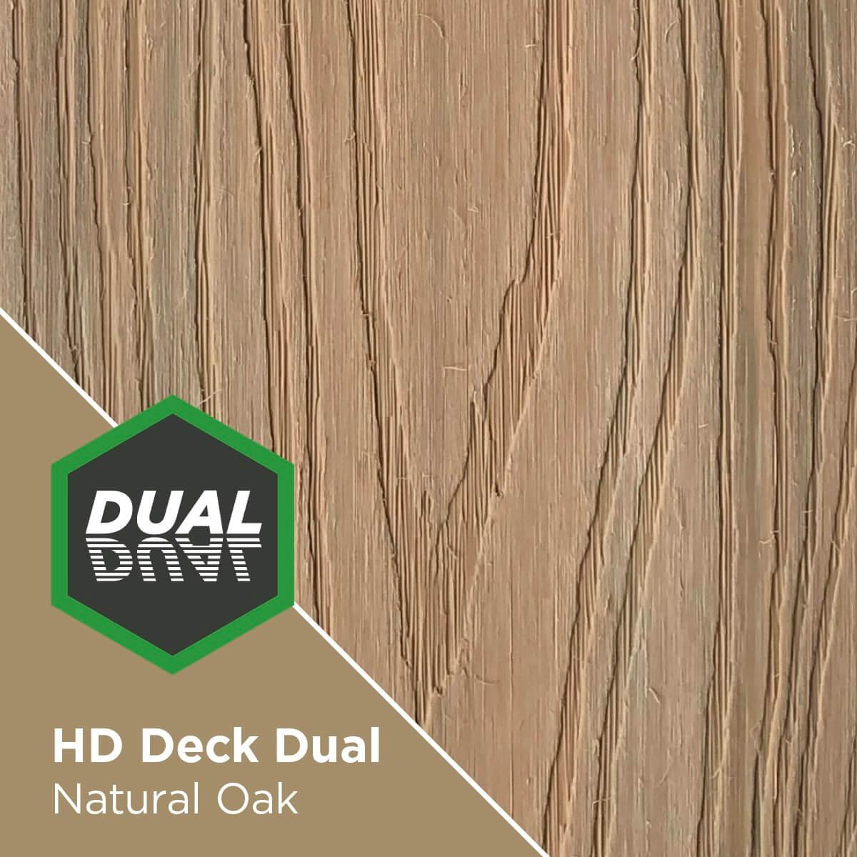 HD Deck Dual Natural Oak